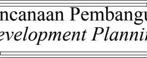 Perencanaan Pembangunan ( Development Planning )