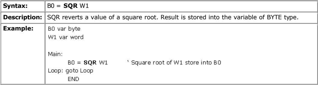 Syntax: B0 = SQR W1 Description: SQR reverts a value of a square root. Result