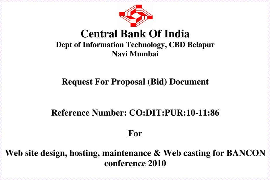 Central Bank Of India Dept of Information Technology, CBD Belapur Navi Mumbai Request For Proposal