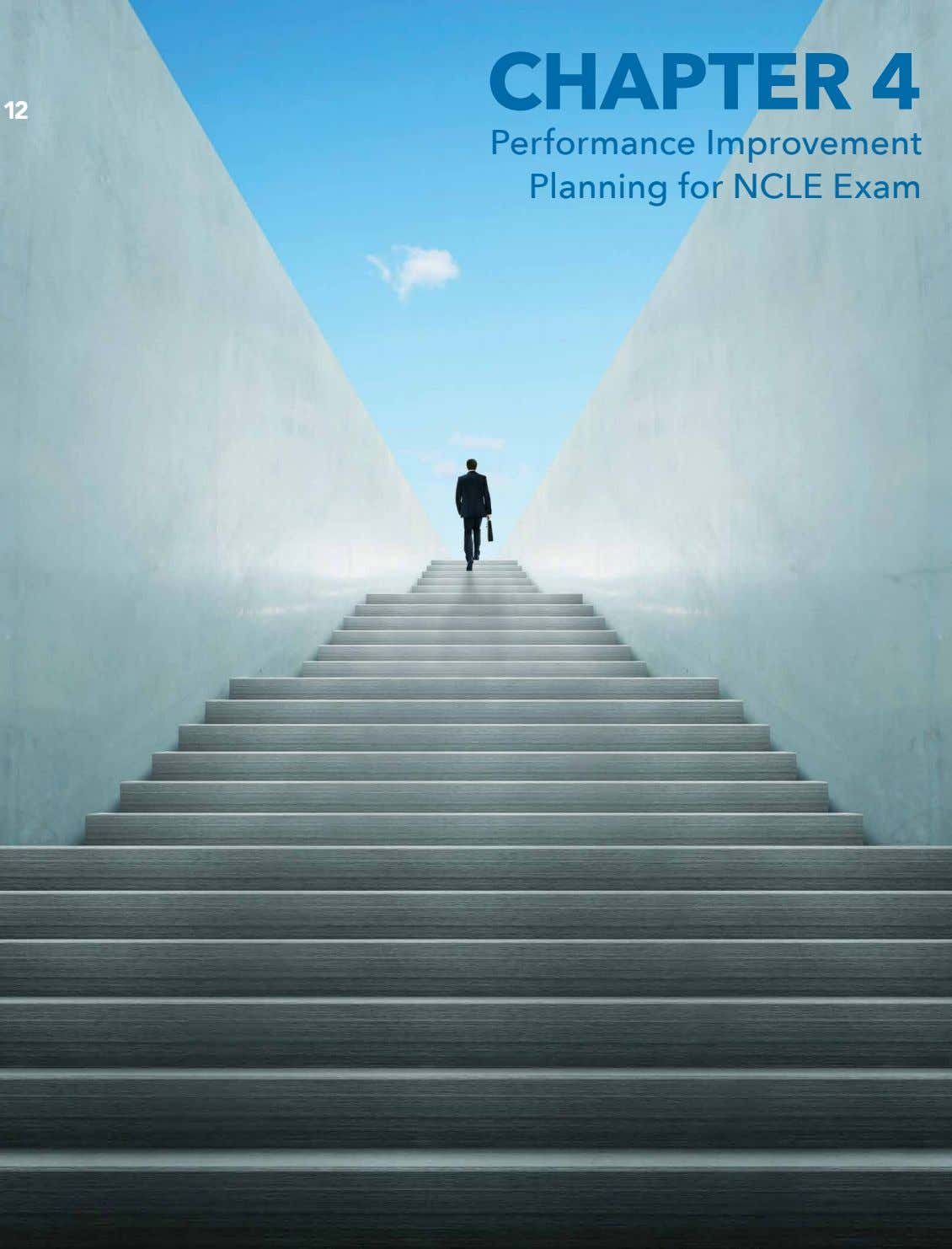CHAPTER 4 12 12 Performance Improvement Planning for NCLE Exam www.mcreelearningcenter.com/exam-prep/national-contact-lens-examiners-ncle-exam/ UTest Prep is the only