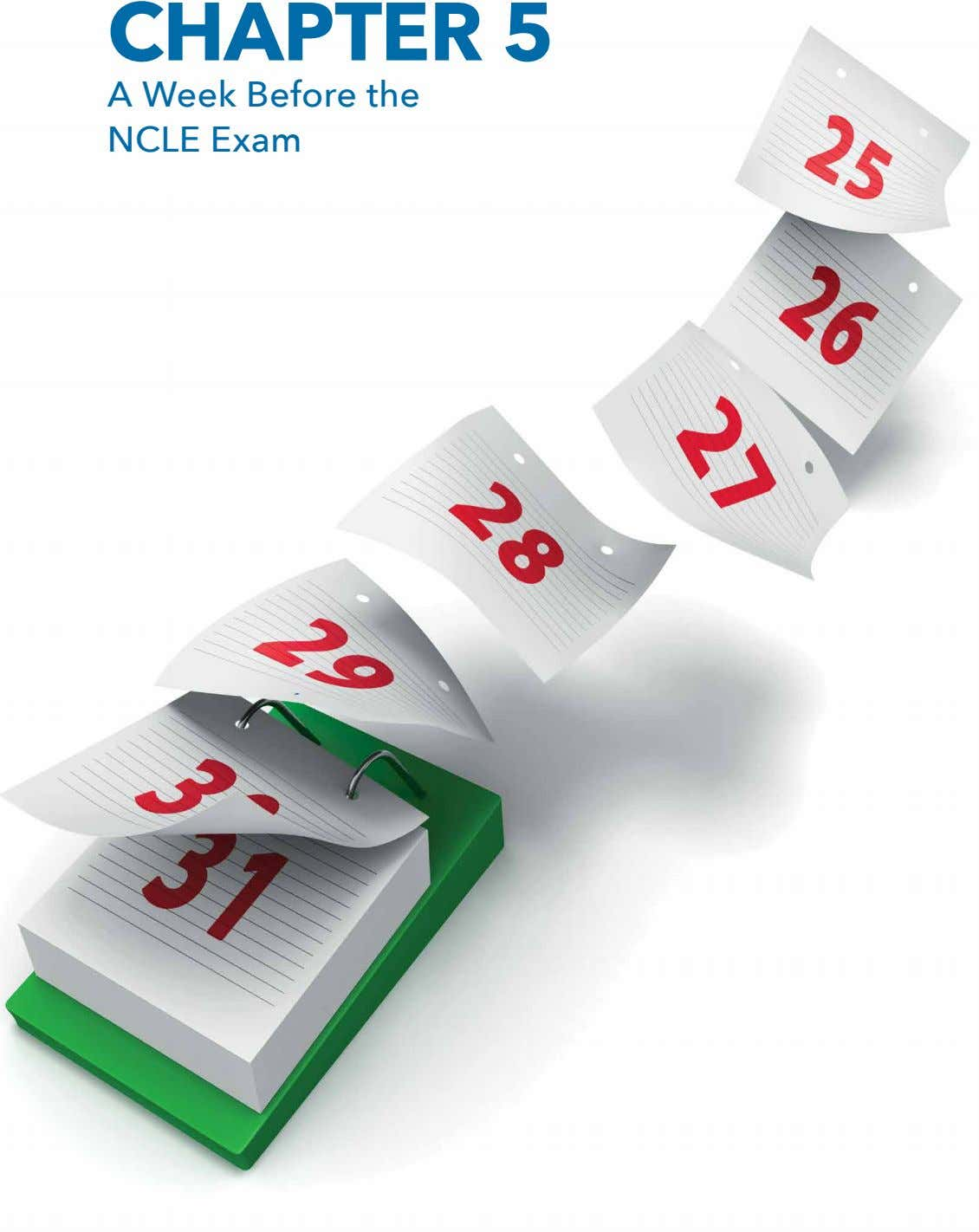 CHAPTER 5 15 15 A Week Before the NCLE Exam www.mcreelearningcenter.com/exam-prep/national-contact-lens-examiners-ncle-exam/ UTest Prep is the only