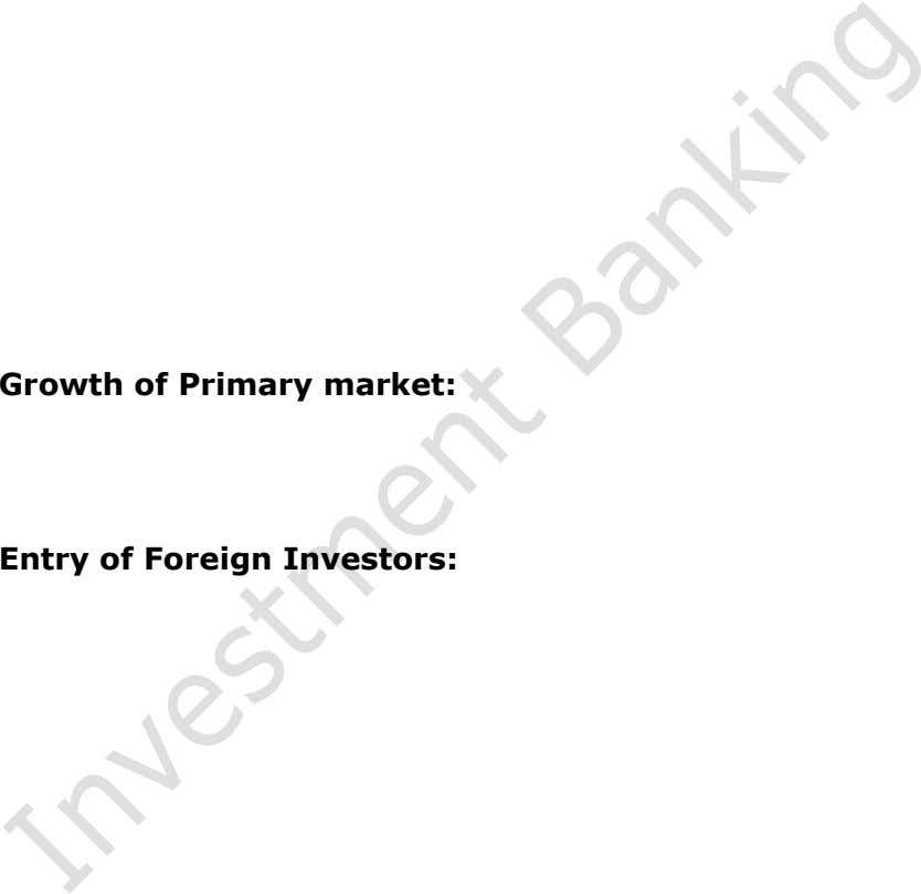 Growth of Primary market: Entry of Foreign Investors: