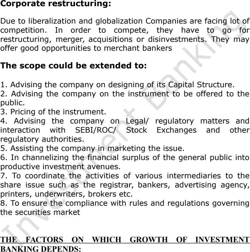 Corporate restructuring: Due to liberalization and globalization Companies are facing lot of competition. In order to
