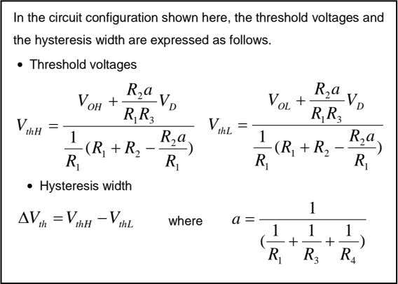 In the circuit configuration shown here, the threshold voltages and the hysteresis width are expressed