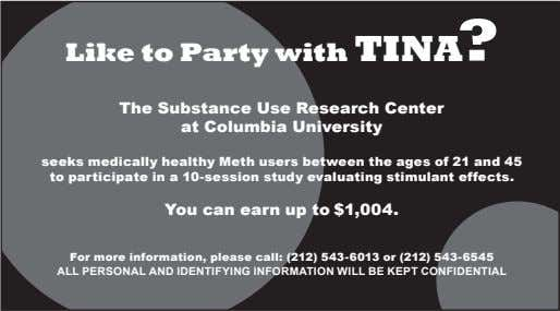 Like to Party with TINA? The Substance Use Research Center at Columbia University seeks medically