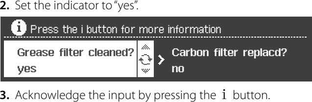 "2. Set the indicator to ""yes"". 3. Acknowledge the input by pressing the t button."