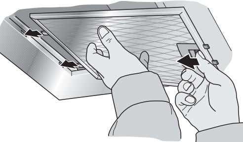 the underside of the grease filters with your other hand. (for appliances with edge extraction) 2.