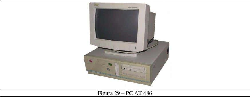 Figura 29 – PC AT 486