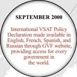 SEPTEMBER 2000 International VSAT Policy Declaration made available in English, French, Spanish, and Russian through