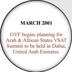 MARCH 2001 GVF begins planning for Arab & African States VSAT Summit to be held