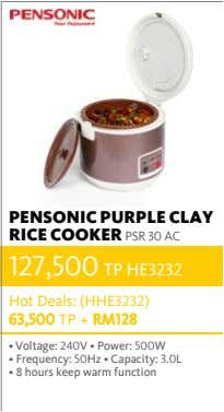 PENSONIC PURPLE CLAY RICE COOKER PSR 30 AC 127,500 TP HE3232 Hot Deals: (HHE3232) 63,500