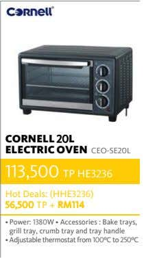 CORNELL 20L ELECTRIC OVEN CEO-SE20L 113,500 TP HE3236 Hot Deals: (HHE3236) 56,500 TP + RM114