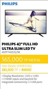PHILIPS 40'' FULL HD ULTRA SLIM LED TV 40PFT4052S/98 565,000 TP HE3136 Hot Deals: (HHE3136)