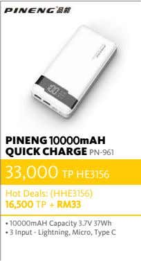 PINENG 10000mAH QUICK CHARGE PN-961 33,000 TP HE3156 Hot Deals: (HHE3156) 16,500 TP + RM33