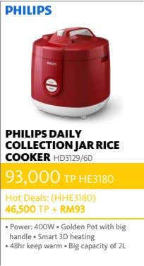 PHILIPS DAILY COLLECTION JAR RICE COOKER HD3129/60 93,000 TP HE3180 Hot Deals: (HHE3180) 46,500 TP