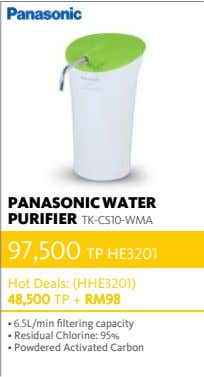 PANASONIC WATER PURIFIER TK-CS10-WMA 97,500 TP HE3201 Hot Deals: (HHE3201) 48,500 TP + RM98 •