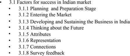 • 3.1 Factors for success in Indian market • 3.1.1 Planning and Preparation Stage 3.1.2 Entering