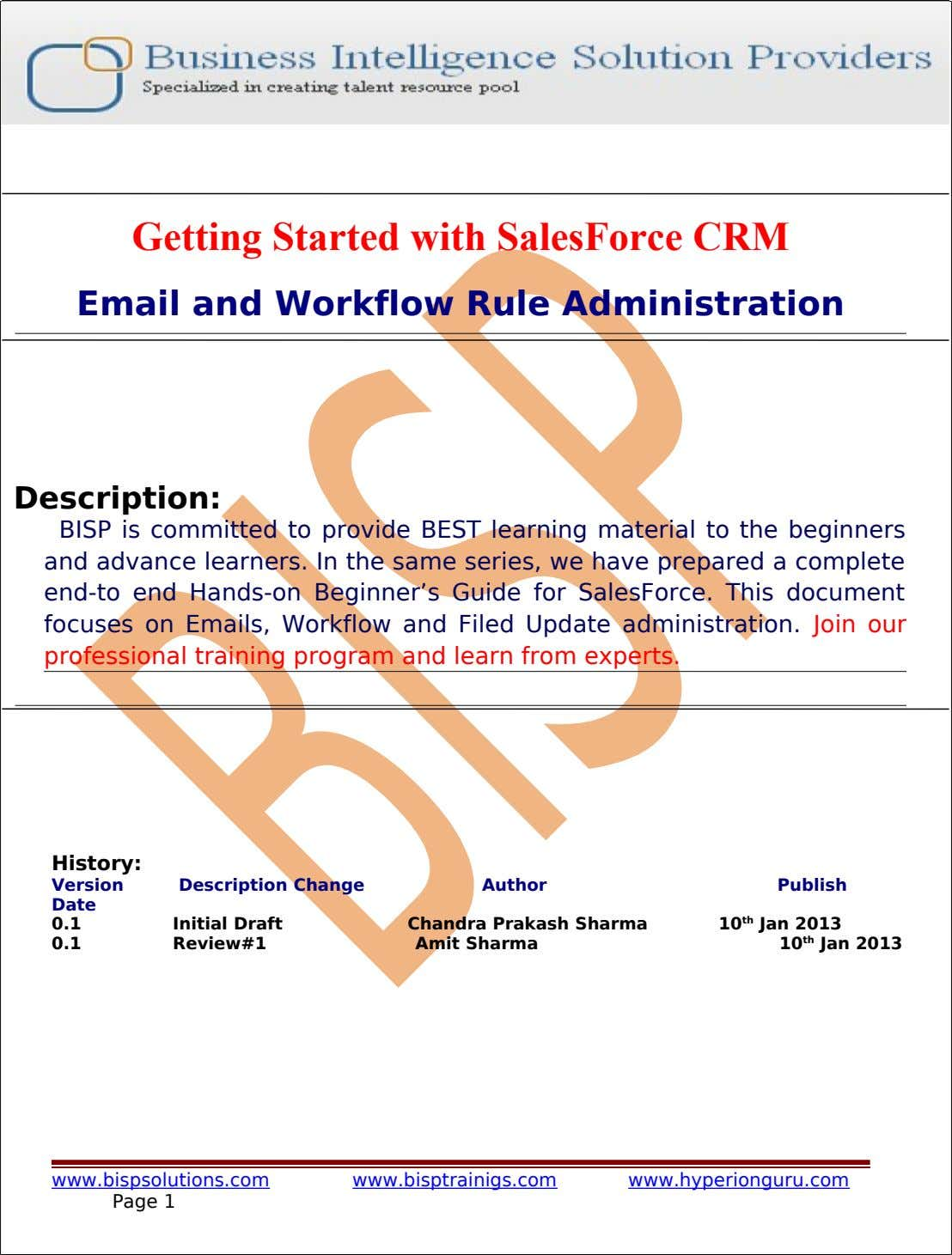 Getting Started with SalesForce CRM Email and Workflow Rule Administration Description: BISP is committed to