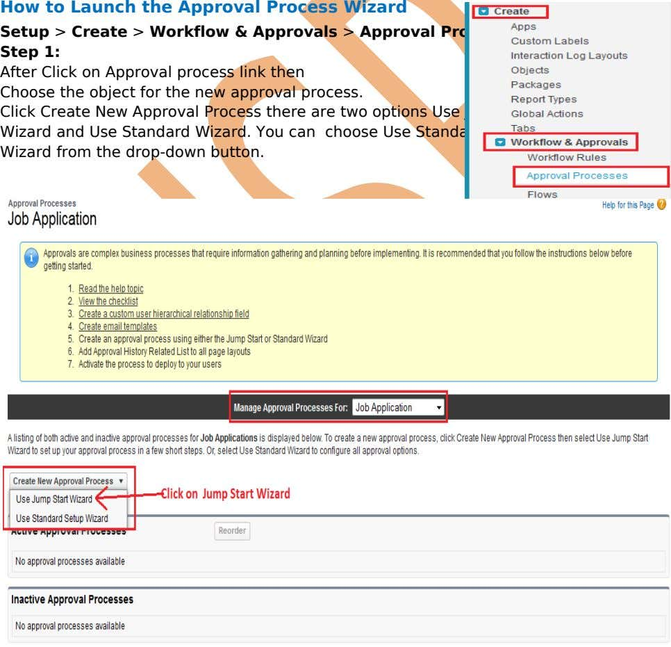 How to Launch the Approval Process Wizard Setup > Create > Workflow & Approvals >