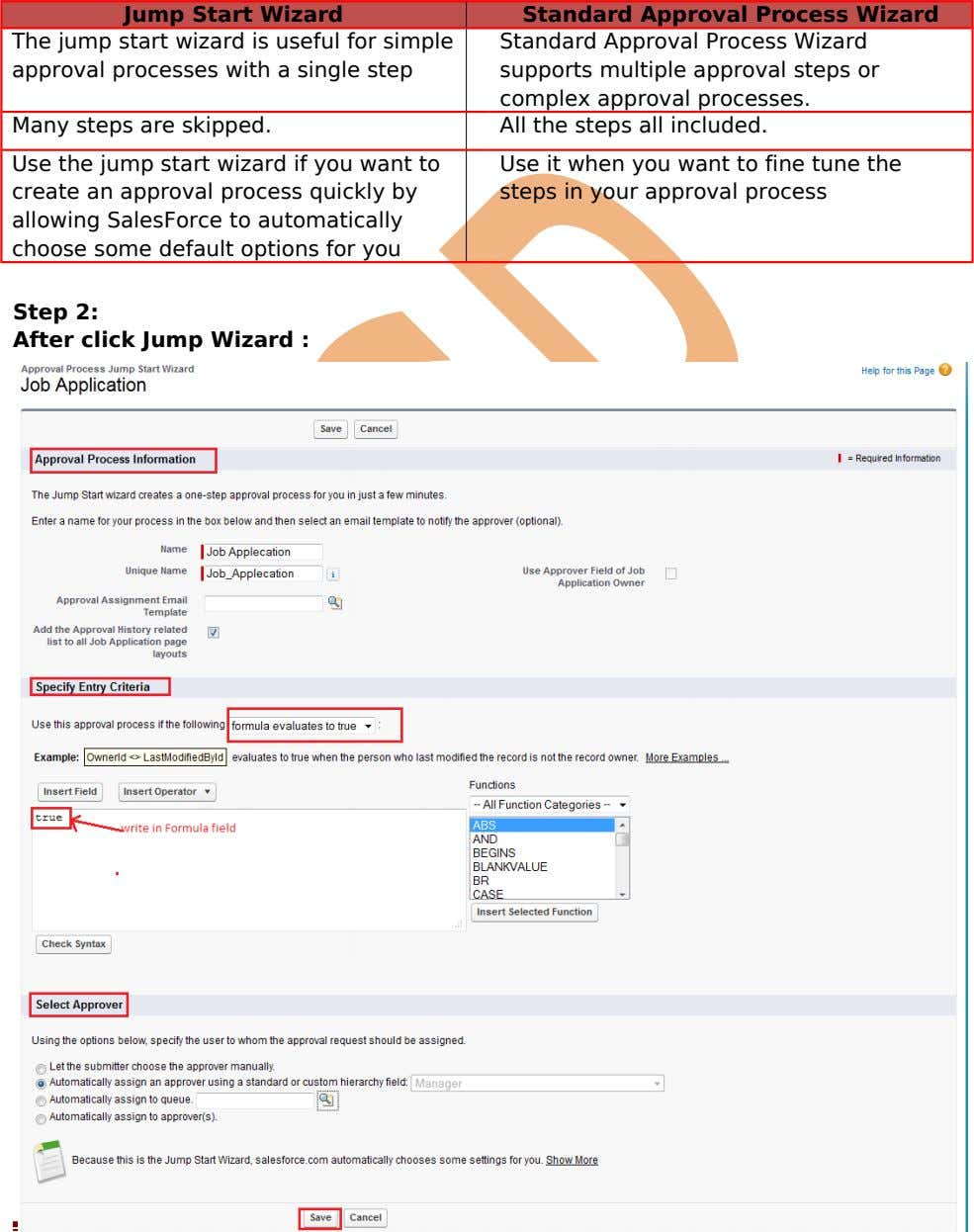 Jump Start Wizard Standard Approval Process Wizard The jump start wizard is useful for simple