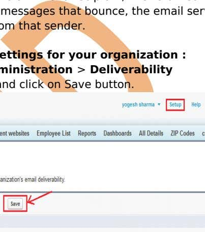 slow or block the delivery of all email from that sender. Configure the email deliverability settings