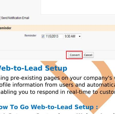 or edited as a lead, but can be viewed in lead reports. Web-to-Lead Setup Using pre-existing