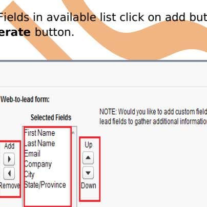Step 1 :- Select Fields in available list click on add button enter Return URL