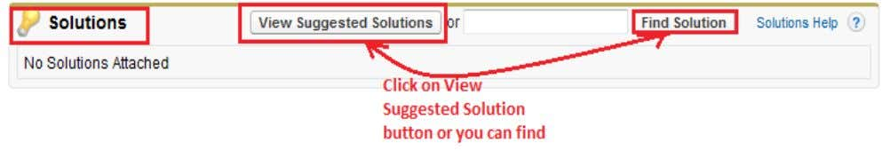 can see below. This is how you can find solution for cases. Step 2 : Click