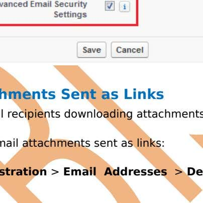or Advance security settings then click on Save button. Delete Attachments Sent as Links Need to