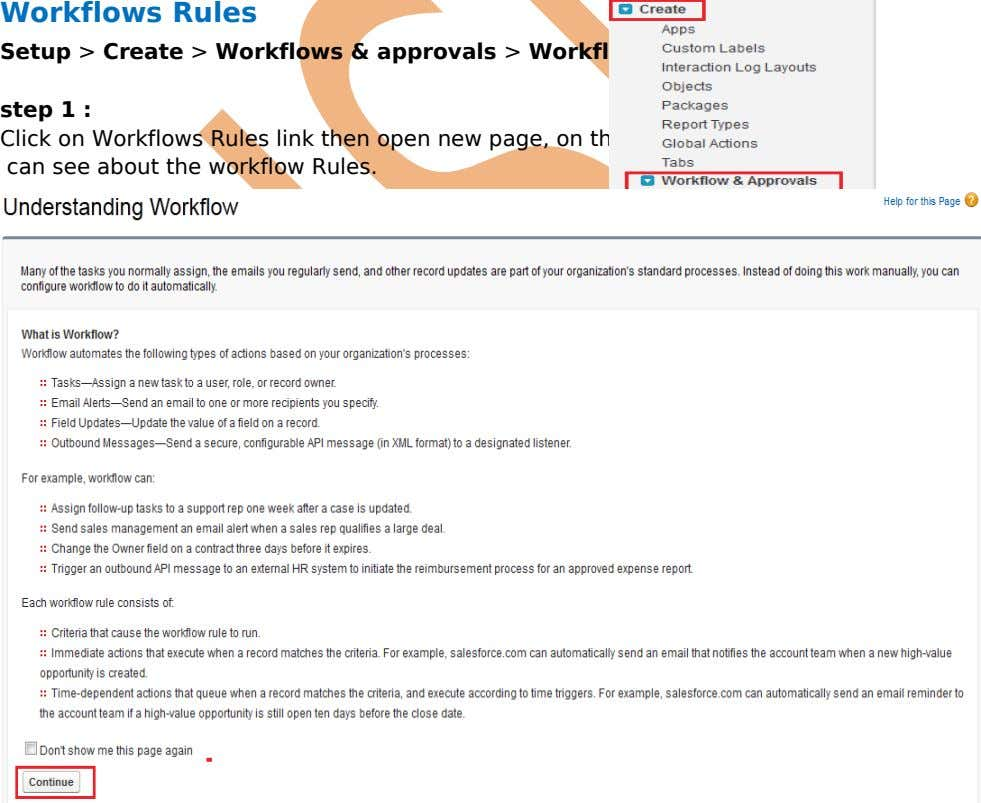 Workflows Rules Setup > Create > Workflows & approvals > Workflow Rules step 1 :