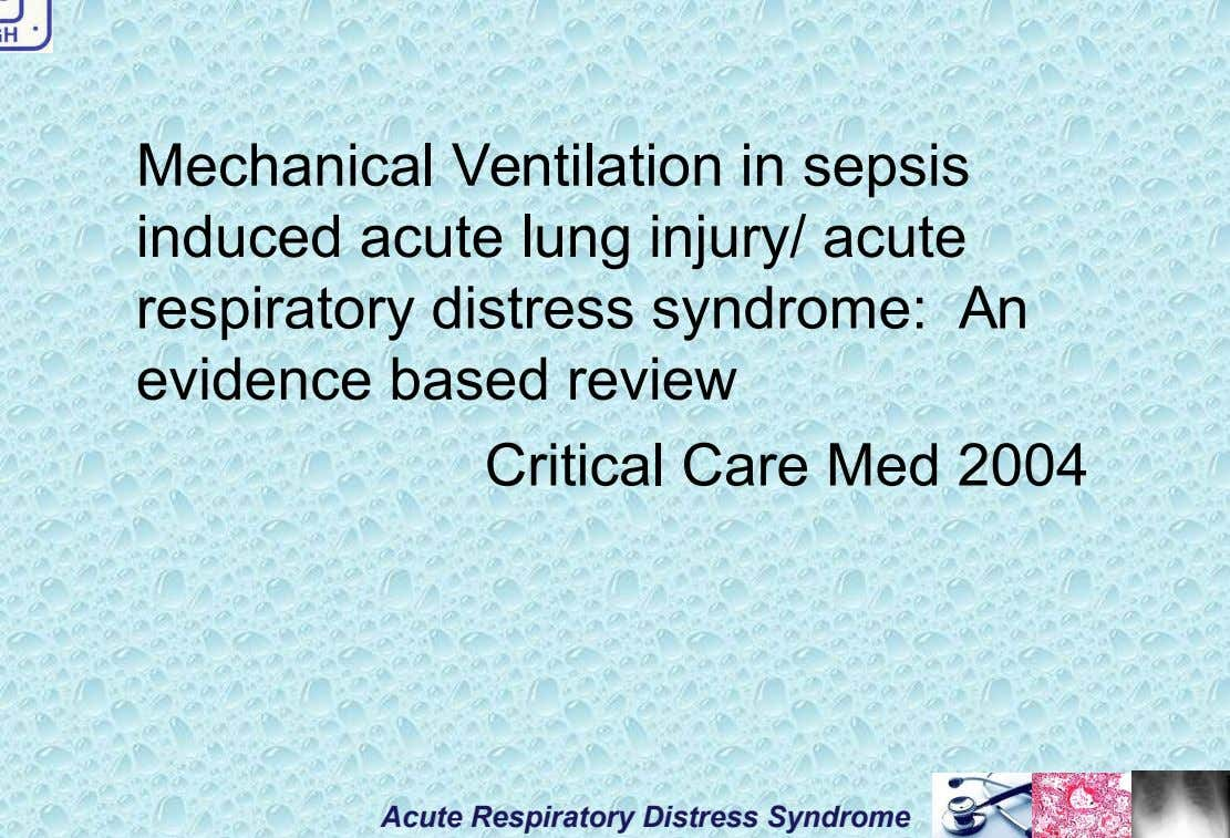 Mechanical Ventilation in sepsis induced acute lung injury/ acute respiratory distress syndrome: An evidence based review