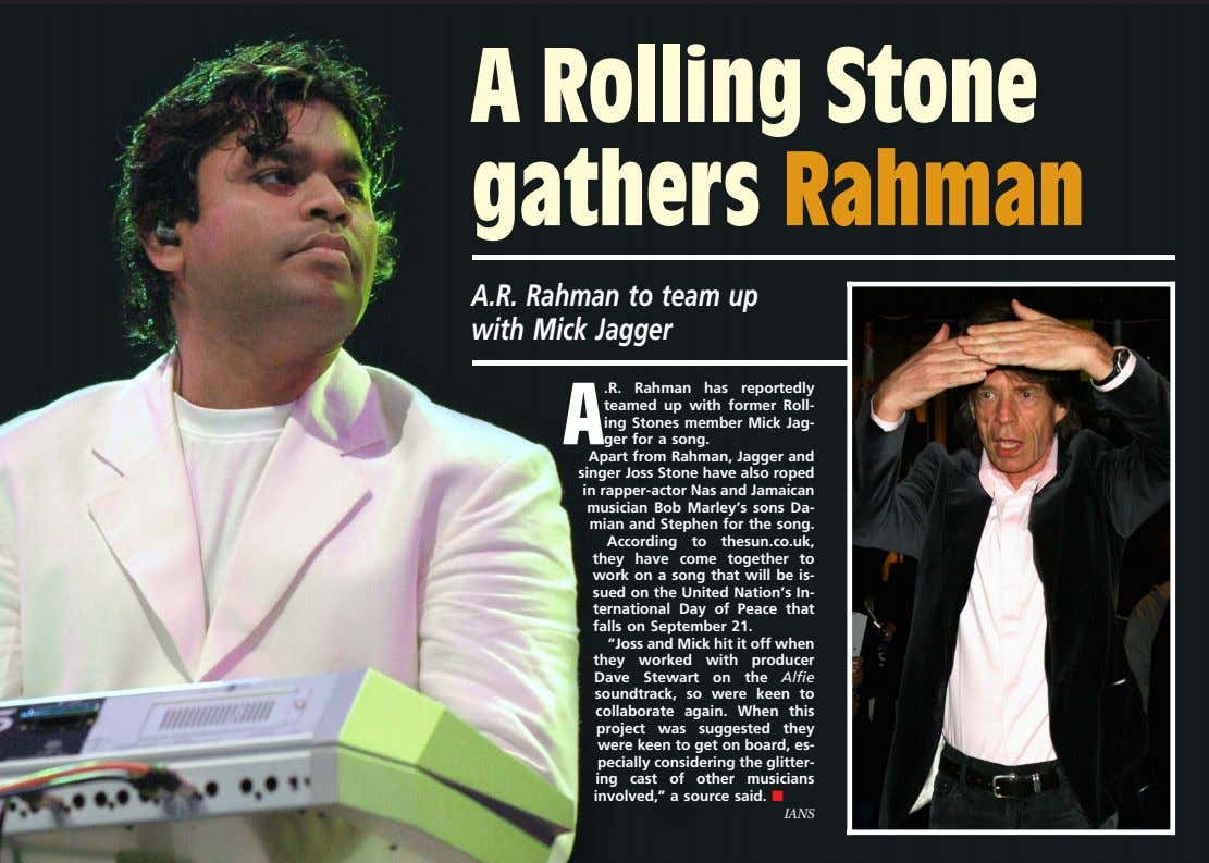 A Rolling Stone gathers Rahman A.R. Rahman to team up with Mick Jagger A .R.