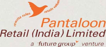 Pantaloon Retail (India) Limited. After implementation of Fortinet solution Pantaloon expects number of business benefits