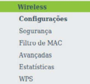 o roteador solicitará a reinicialização. Wireless Menu wireless Há seis submenus dentro do menu Wireless ,