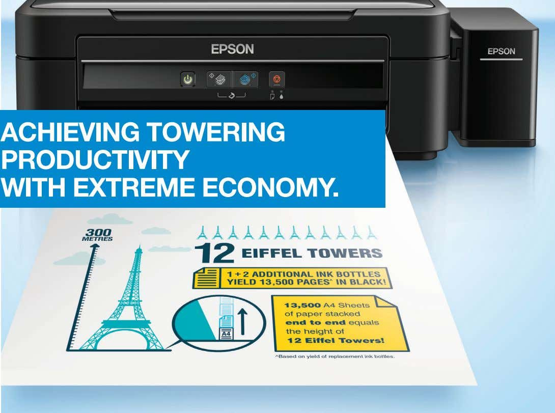 ACHIEVING TOWERING PRODUCTIVITY WITH EXTREME ECONOMY.