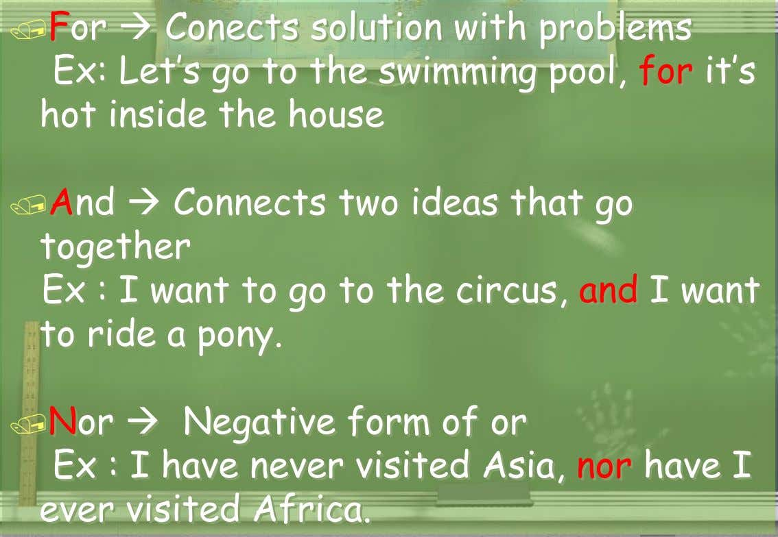 For  Conects solution with problems Ex: Let's go to the swimming pool, for it's hot