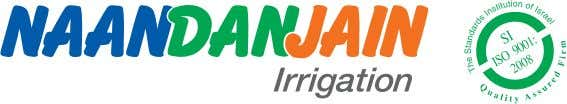 For specific recommendations contact your local agronomist. NaanDanJain Irrigation (C.S.) Ltd. Post Naan 76829, Israel.