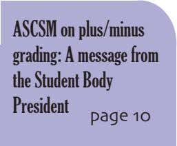 ASCSM on plus/minus grading: A message from the Student Body President page 10