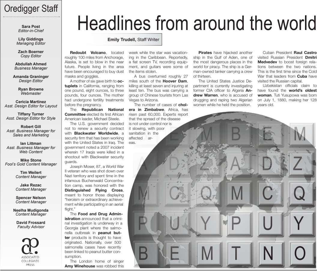 Oredigger Staff Headlines from around the world Sara Post Editor-in-Chief Lily Giddings Emily Trudell, Staff