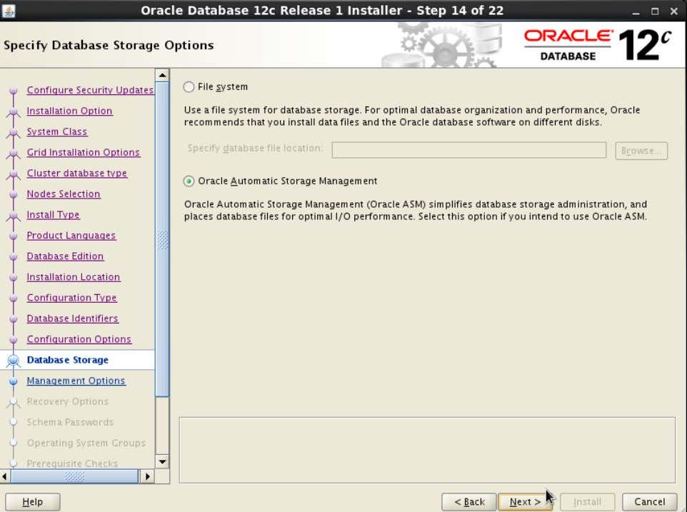Action: Select 'Oracle Automatic Storage Management' . Then click ' Next>' 58