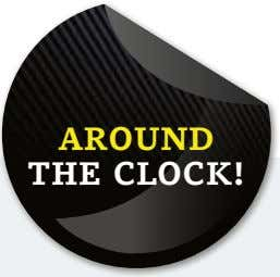 around the clock!