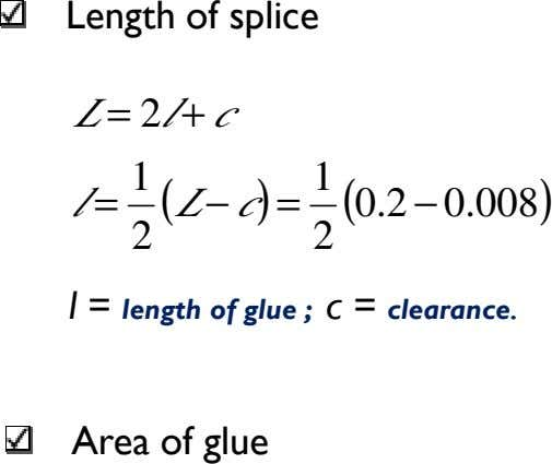 Length of splice L = 2 + l c l = 1 L ( −