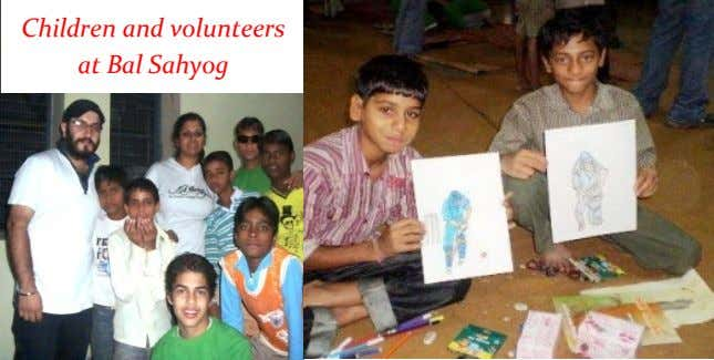 Children and volunteers at Bal Sahyog