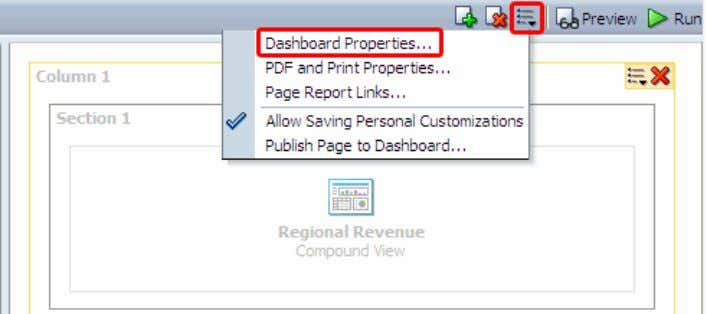 Click the Tools button and select Dashboard Properties . The Dashboard Properties dialog box appears.