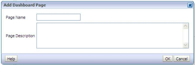 Page icon ( ). The Add Dashboard Page dialog box appears. b. Name the dashboard page