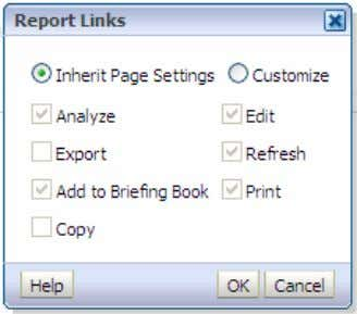 and Dashboards b. The Report Links dialog box appears. c. Select the Customize radio button and