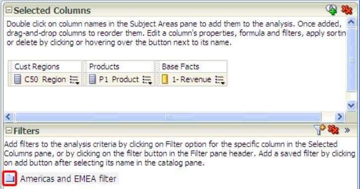8/29/13 Creating Analyses and Dashboards Notice that the Americas and EMEA filter icon has been replaced