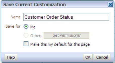 your customization Customer Order Status and click OK . c. You can apply the saved customization
