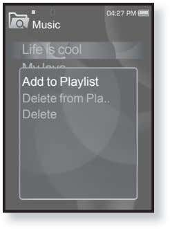 Music Life is cool My love Add to Playlist Delete from Pla Delete