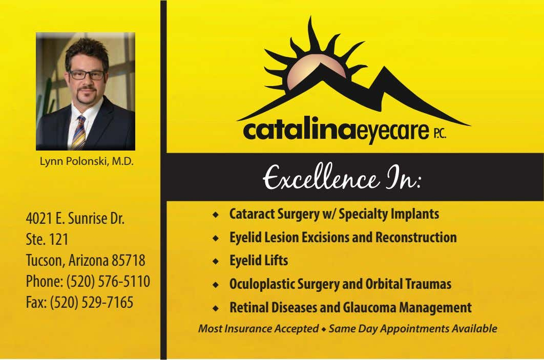 Lynn Polonski, M.D. Excellence In: ◆ Cataract Surgery w/ Specialty Implants 4021 E. Sunrise Dr.